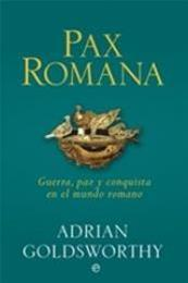 descargar epub Pax Romana – Autor Adrian Goldsworthy gratis