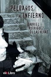 descargar epub Peldaños al infierno – Autor Gabriel Rodríguez de las Heras gratis