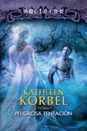 descargar epub Peligrosa tentación – Autor Kathleen Korbel