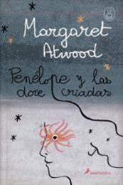 descargar epub Penélope y las doce criadas – Autor Margaret Atwood