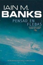 descargar epub Pensad en Flebas – Autor Iain M. Banks gratis