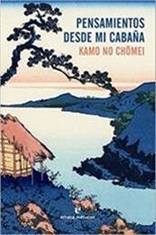 descargar epub Pensamientos desde mi cabaña – Autor Kamo No Chomei gratis