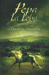 descargar epub Pepa la loba – Autor Carlos G. Reigosa