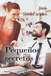 descargar epub Pequeños secretos – Autor Linda Randall Wisdom