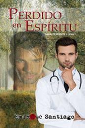 descargar epub Perdido en espíritu – Autor EmiRose Santiago