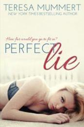 descargar epub Perfect Lie – Autor Teresa Mummert