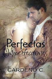 descargar epub Perfectas imperfecciones – Autor Cardeno C.