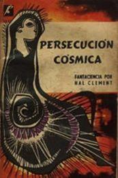 descargar epub Persecucion cósmica – Autor Hal Clement