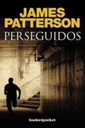 descargar epub Perseguidos – Autor Andrew Gross ;James Patterson