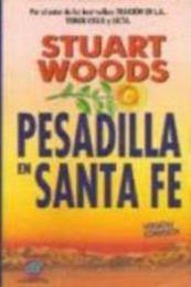 descargar epub Pesadilla en Santa Fe – Autor Stuart Woods