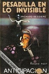 descargar epub Pesadilla en lo invisible – Autor F. Richard Bessiere