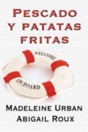 descargar epub Pescado y patatas fritas – Autor Abigail Roux;Madeleine Urban