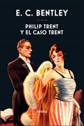 descargar epub Philip Trent y el caso Trent – Autor E. C. Bentley