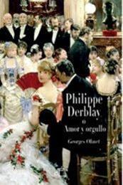 descargar epub Philippe Derblay o amor y orgullo – Autor Georges Ohnet