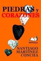 descargar epub Piedras y corazones – Autor Santiago Martínez Concha gratis