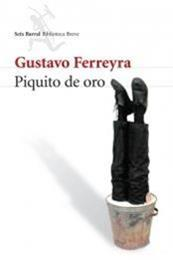 descargar epub Piquito de oro – Autor Gustavo Ferreyra gratis