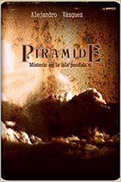 descargar epub Pirámide: Misterio en la isla Perdida – Autor Alejandro Vazquéz Parra gratis