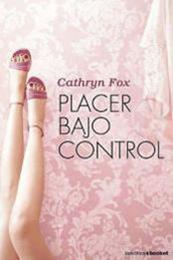 descargar epub Placer bajo control – Autor Cathryn Fox gratis