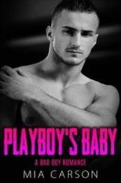 descargar epub Playboy's baby – Autor Mía Carson