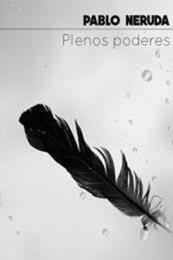 descargar epub Plenos poderes – Autor Pablo Neruda