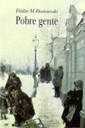 descargar epub Pobre gente – Autor Fiódor Dostoyevski gratis