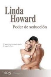 descargar epub Poder de seducción – Autor Linda Howard