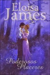 descargar epub Poderosos placeres – Autor Eloisa James