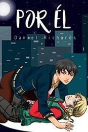 descargar epub Por él: Un amor que doblega el orgullo – Autor Daniel Richards