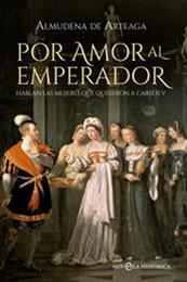 descargar epub Por amor al emperador – Autor Almudena de Arteaga gratis