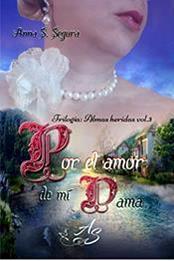 descargar epub Por el amor de mi dama – Autor Anna Soler Segura