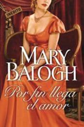 descargar epub Por fin llega el amor – Autor Mary Balogh