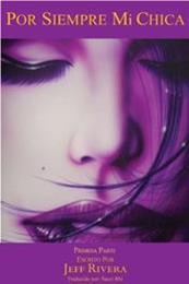descargar epub Por siempre mi chica I – Autor Jeff Rivera