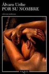 descargar epub Por su nombre – Autor Álvaro Uribe