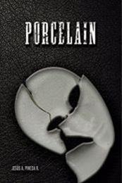 descargar epub Porcelain – Autor Jesús Armando Pineda Rondón
