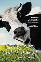 descargar epub Porque somos vacas irlandesas – Autor Varios autores