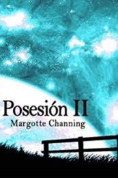 descargar epub Posesión II – Autor Margotte Channing