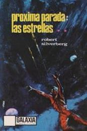 descargar epub Próxima parada: las estrellas – Autor J. G. Ballard;Robert Silverberg gratis