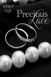 descargar epub Precious lace – Autor Adriane Leigh