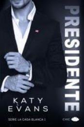 descargar epub Presidente – Autor Katy Evans