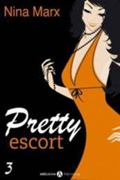 descargar epub Pretty Escort III – Autor Nina Marx