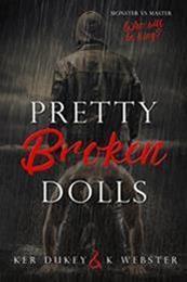 descargar epub Pretty broken dolls – Autor K. Webster;Ker Dukey gratis