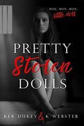 descargar epub Pretty stolen dolls – Autor K. Webster;Ker Dukey gratis