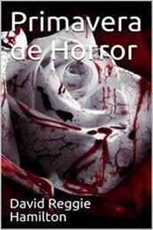 descargar epub Primavera de Horror – Autor David Reggie Hamilton