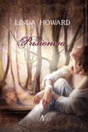 descargar epub Prisionera – Autor Linda Howard gratis