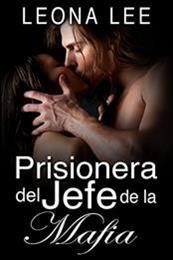 descargar epub Prisionera del jefe de la mafia – Autor Leona Lee