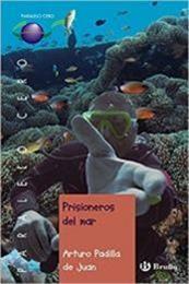 descargar epub Prisioneros del mar – Autor Arturo Padilla
