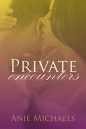 descargar epub Private encounters – Autor Anie Michaels