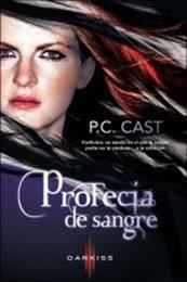 descargar epub Profecía de sangre – Autor P. C. Cast gratis