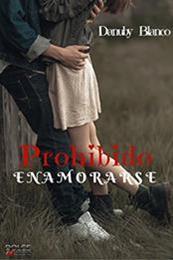 descargar epub Prohibido enamorarse – Autor Danuby Blanco