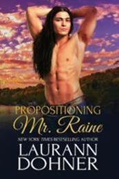 descargar epub Propositioning Mr. Raine – Autor Laurann Dohner